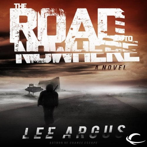 The Road to Nowhere audiobook cover art