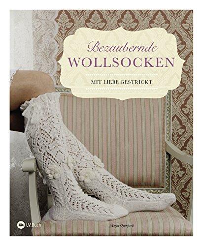 Bezaubernde Wollsocken: Mit Liebe gestrickt