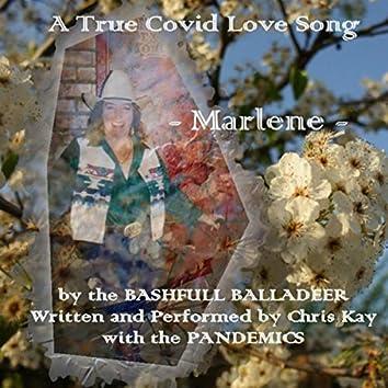 Marlene (A True Covid Love Song)