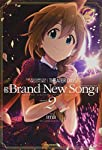 THE IDOLM@STER MILLION LIVE! THEATER DAYS Brand New Song(2) (REXコミックス)