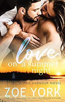 Love on a Summer Night (Pine Harbour Book 4) by [Zoe York]