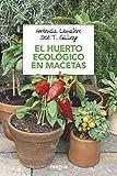 El huerto ecológico en macetas (CULTIVOS)