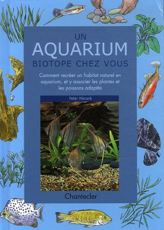 Un aquarium biotope chez vous