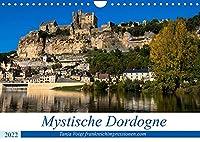 Mystische Dordogne (Wandkalender 2022 DIN A4 quer): Eine Region voller Burgen und Schloesser und praehistorischen Staetten in einer atemberaubender Natur - das ist die Dordogne (Monatskalender, 14 Seiten )