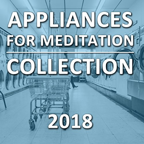 2018 Appliances Collection for Meditation and Relaxation