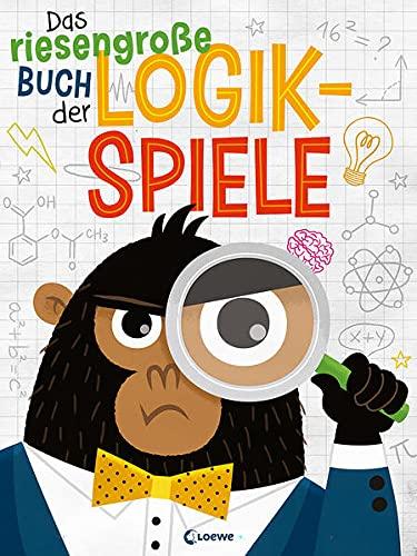 Das riesengroße Buch der Logikspiele: Spielesammlung in Buchform - fördert das logische Denken von Kindern ab 6 Jahre