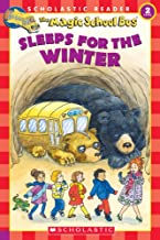The Magic School Bus Sleeps for the Winter (Scholastic Reader, Level 2)
