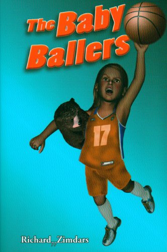 The Baby Ballers By Richard 77 Zimdars (English Edition)