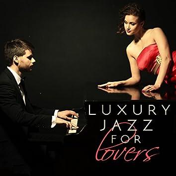 Luxury Jazz for Lovers