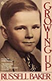 Growing Up (Plume) by Russell Baker (1983-01-01)