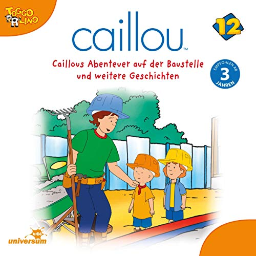 Caillous Abenteuer auf der Baustelle Titelbild