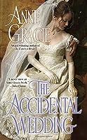 The Accidental Wedding (Berkley Sensation) by Anne Gracie(2010-10-05)