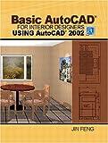 Basic AutoCAD for Interior Designers Using AutoCAD 2002