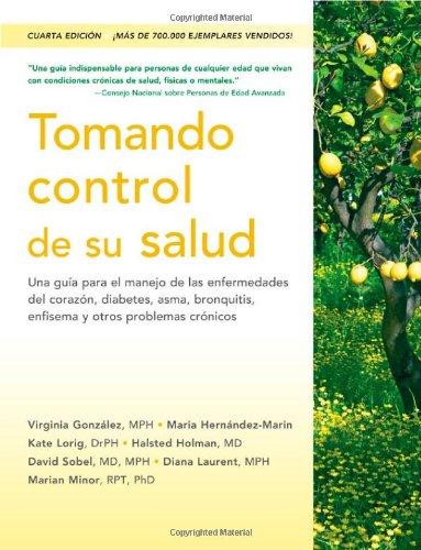 Tomando control de su salud: Una guía para el manejo de las enfermedades del corazón, diabetes, as