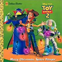 Toy Story 2: Merry Christmas, Space Ranger (Golden Storybook)