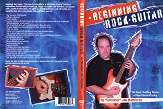 Beginning Rock Guitar - The Basic Building Blocks of Good Guitar Playing by