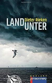LAND UNTER (AndroSF / Die SF-Reihe für den Science Fiction Club Deutschland e.V. (SFCD))