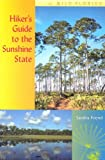 Hiker s Guide to the Sunshine State (Wild Florida)