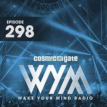 Wake Your Mind Radio 298
