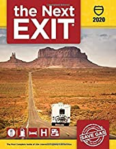 the Next EXIT 2020 (Next Exit: The Most Complete Interstate Highway Guide Ever Printed)