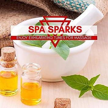 Spa Sparks - Enjoy Exhilarating Tunes For Massage