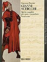 Gianni Schicchi: Opera in un atto / An Opera in One Act: Vocal Score (Ricordi Opera Vocal Score)