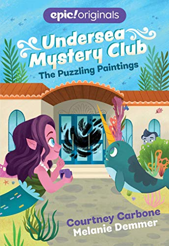 The Puzzling Paintings (Undersea Mystery Club Book 3)の詳細を見る