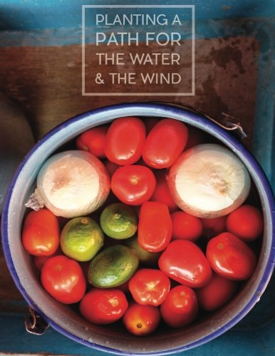 Planting a Path for The Water & The Wind: Highland Maya of Guatemala Foodways