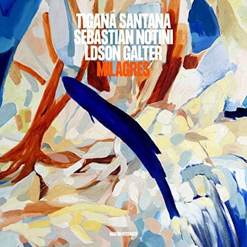 Tiganá Santana, Sebastian Notini & Ldson Galter