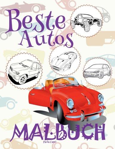 ✌ Beste Autos ✎ Malbuch Autos ✎ Malbuch 6 Jahre ✍ Malbuch 6 Jährige: ✎ Best Cars Boys Coloring Book Coloring Book Kid ... Mini) Coloring Book Malbuch Autos ✍