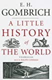 A Little History of the World: Library Edition