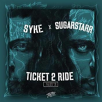 Ticket to Ride, Pt. 2