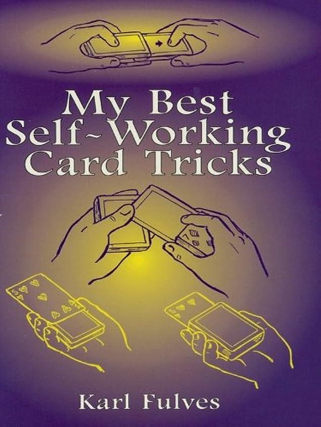 最初に精神医学馬鹿げたMy Best Self-Working Card Tricks (Dover Magic Books) (English Edition)