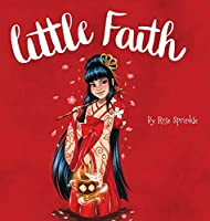 Little Faith (Little Virtues)