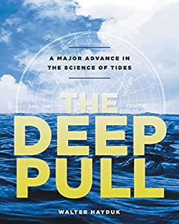 The Deep Pull: A Major Advance in the Science of Tides by [Walter  Hayduk]