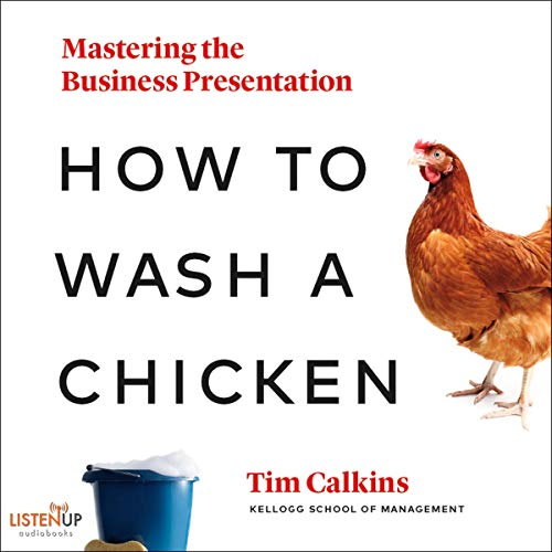 Page de couverture de How to Wash a Chicken: Mastering the Business Presentation
