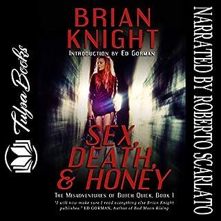 Sex, Death & Honey audiobook cover art