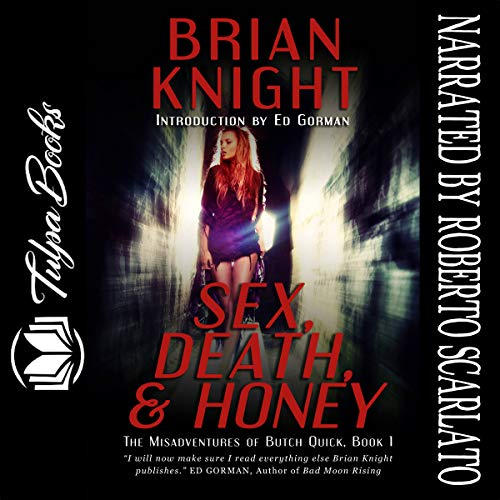 Sex, Death & Honey audiobook cover art