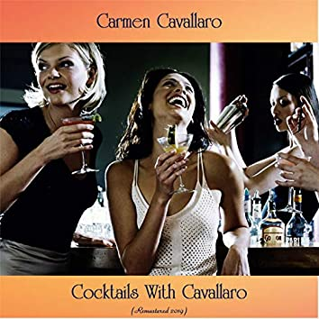 Cocktails With Cavallaro (Remastered 2019)