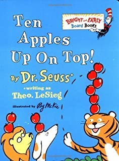 Ten Apples Up on Top! by Dr. Seuss (Sep 8 1998)