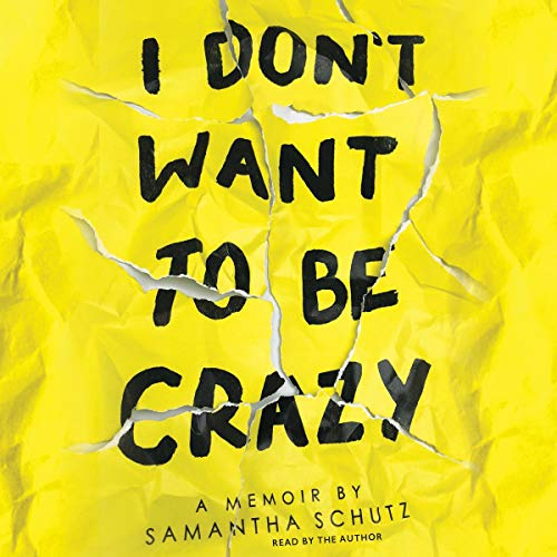 I Don't Want to Be Crazy audiobook cover art
