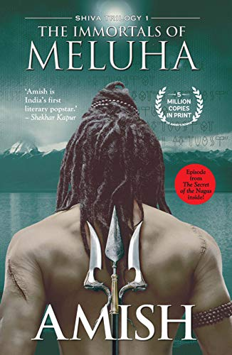The Immortals of Meluha (The Shiva Trilogy, Band 1)