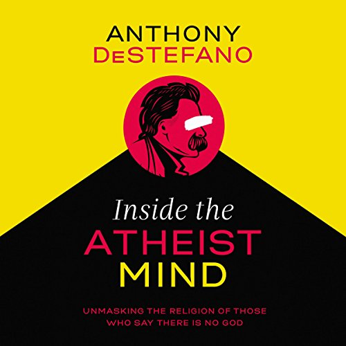 Inside the Atheist Mind audiobook cover art