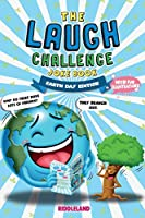 The Laugh Challenge Joke Book: Earth Day Edition: A Fun and Interactive Joke Book for Boys and Girls: Ages 6, 7, 8, 9, 10, 11, and 12 Years Old