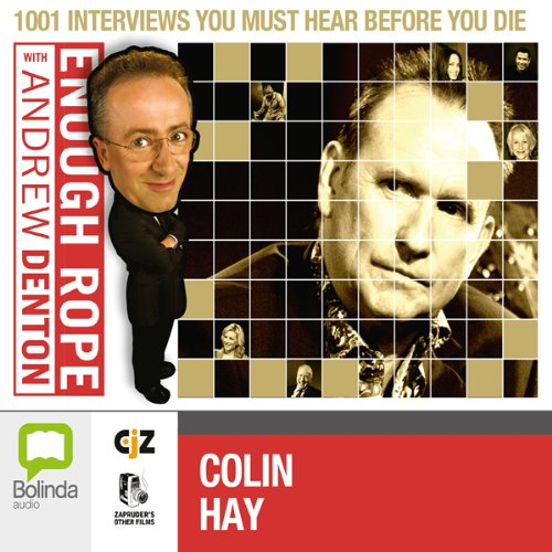 Enough Rope with Andrew Denton: Colin Hay audiobook cover art
