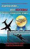 ¡Esperando...Que Suceda!: La Tragedia de Air India  Express Vuelo IX 812