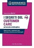 I segreti del customer care nel mercato extra alberghiero. Come creare e mantenere una relazione armoniosa con i tuoi ospiti