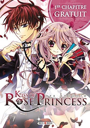 Couverture du livre Kiss of Rose Princess - Chapitre 1