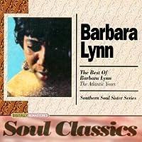 The Best of Barbara Lynn: The Atlantic Years by Barbara Lynn