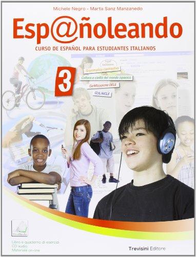 Esp@ñoleando. Per la Scuola media. Con CD Audio. Con espansione online: 3